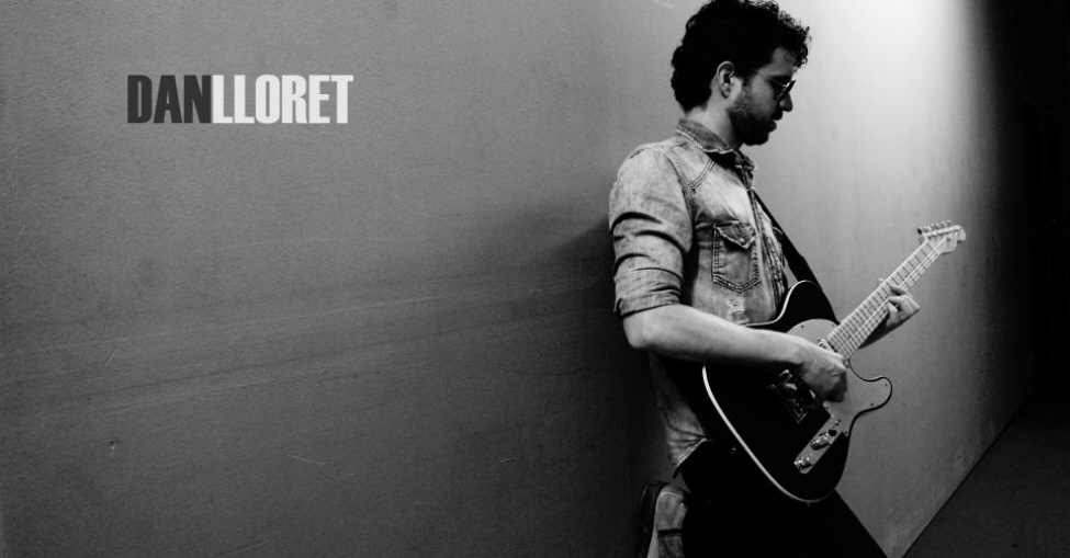 Dan Lloret, Guitarristas Españoles de Blues, Rock, Rock and Roll